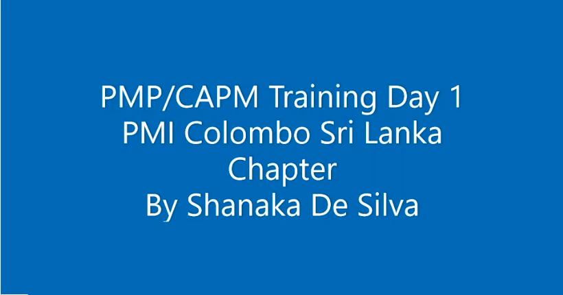 PMICSL PMP/CAPM Course – Day 1