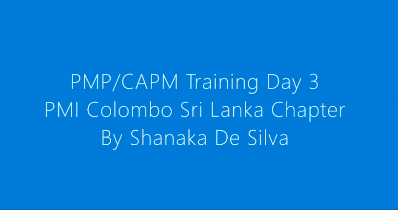 PMICSL PMP/CAPM Course – Day 3