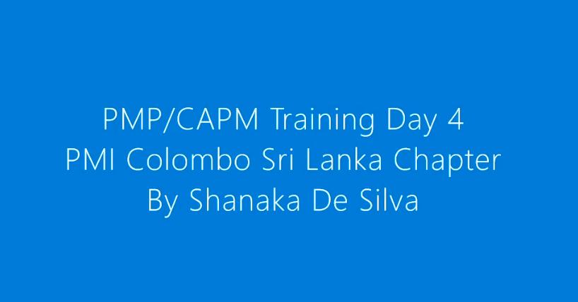 PMICSL PMP/CAPM Course – Day 4