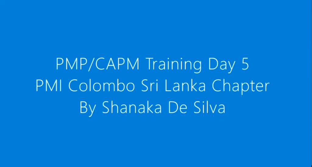 PMICSL PMP/CAPM Course – Day 5